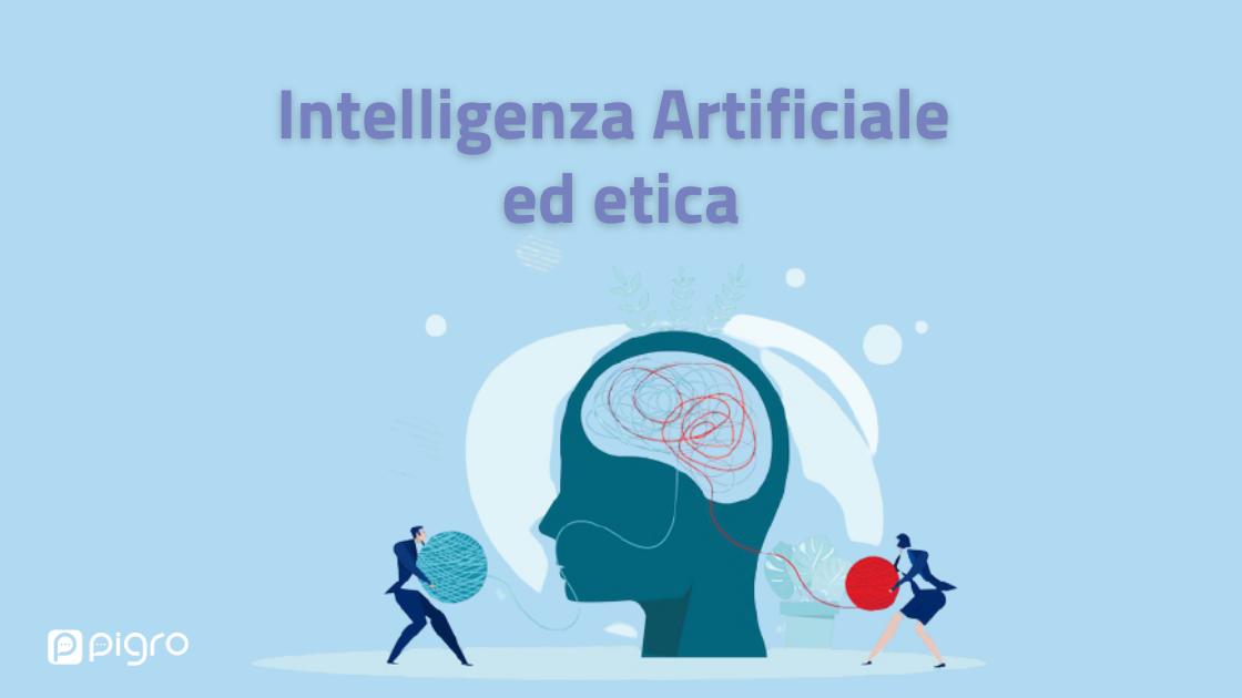Intelligenza artificiale ed etica