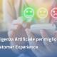 intelligenza artificiale per migliroare customer experience