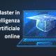 master in intelligenza artificiale online