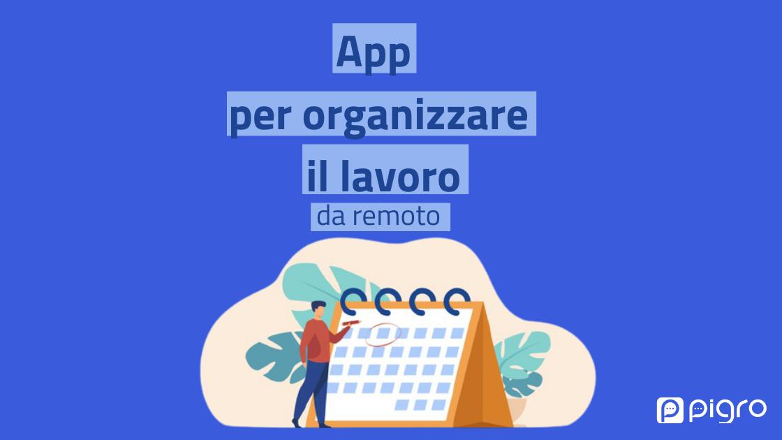 app per organizzare il lavoro da remoto