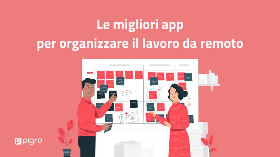 le migliori app per organizzare il lavoro da remoto
