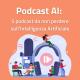 podcast ai